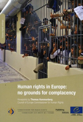 Human rights in Europe: no grounds for complacency