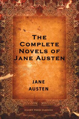 The Complete Novels of Jane Austen