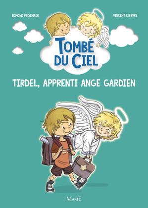 Tirdel, apprenti ange gardien