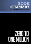 Summary : Zero to One Million - Ryan Allis