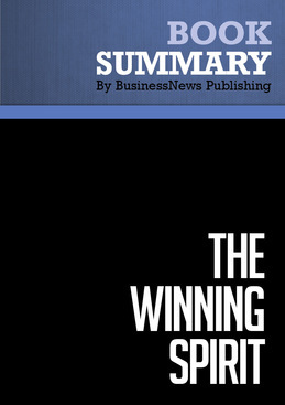 Summary : The Winning Spirit - Joe Montana and Tom Mitchell