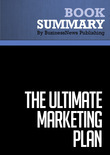 Summary : The Ultimate Marketing Plan - Dan Kennedy