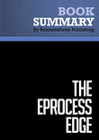 Summary : The E-process Edge - Peter Keen and Mark Mcdonald
