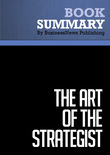 Summary : The Art of The Strategist - William Cohen
