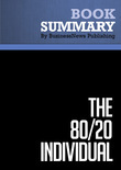 Summary : The 80/20 Individual - Richard Koch