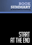 Summary : Start at the End - Dave Lavinsky
