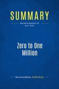 Summary: Zero to One Million