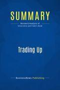 Summary: Trading Up
