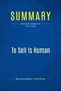 Summary: To Sell Is Human
