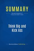 Summary: Think Big and Kick Ass