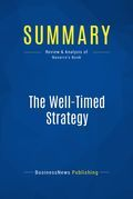 Summary: The Well-Timed Strategy
