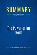 Summary: The Power of an Hour