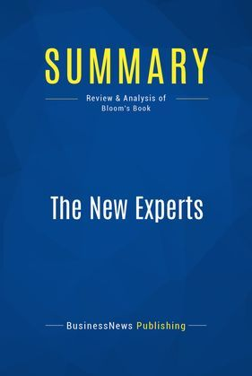 Summary: The New Experts
