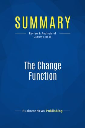 Summary: The Change Function