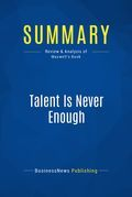 Summary: Talent Is Never Enough