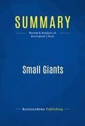 Summary: Small Giants
