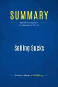 Summary: Selling Sucks