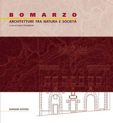 Bomarzo. Architetture fra natura e società