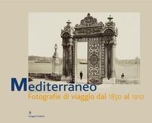 Mediterraneo. Fotografie di viaggio dal 1890-1910