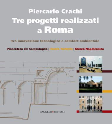 Tre progetti realizzati a Roma tra innovazione tecnologica e comfort ambientale