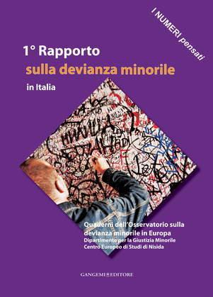 1° Rapporto sulla devianza minorile in Italia