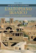 L'altopiano iranico fonte di civiltà e ispirazione