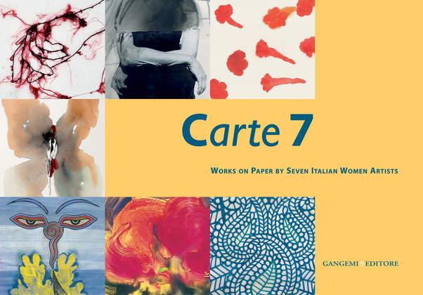 Carte 7. Works on Paper by Seven Italian Women Artists