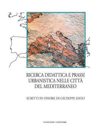Ricerca, didattica e prassi urbanistica nelle città del Mediterraneo