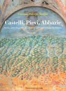 Castelli, Pievi, Abbazie