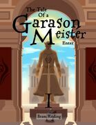 The Tale of a Garason Meister