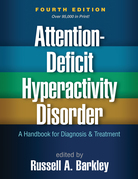Attention-Deficit Hyperactivity Disorder, Fourth Edition: A Handbook for Diagnosis and Treatment