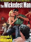 The Wickedest Man: The True Story of Ben Hogan