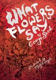 What Flowers Say: And Other Stories