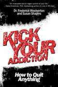 Kick Your Addiction