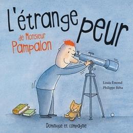 L'étrange peur de Monsieur Pampalon