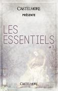 Castelmore présente Les Essentiels #1