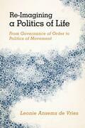 Re-Imagining a Politics of Life