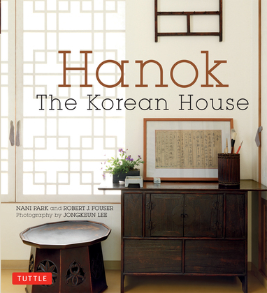 Hanok: The Korean House