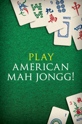 Play American Mah Jongg!: Everything you Need to Play American Mah Jongg