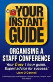 Instant Guides: 1 - Organising a Staff Conference