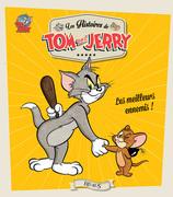 Tom and Jerry, les meilleurs ennemis !