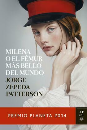 Milena o el fémur más bello del mundo (Edición mexicana)