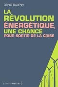 La Révolution énergétique, une chance pour sortir de la crise