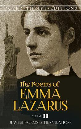 The Poems of Emma Lazarus, Volume II: Jewish Poems and Translations