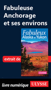 Fabuleuse Anchorage et ses environs