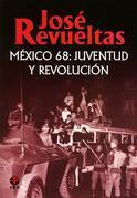 México 68: juventud y revolución
