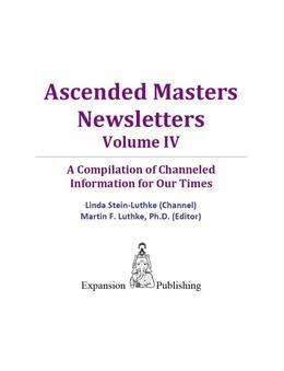 Ascended Masters Newsletters, Vol. IV