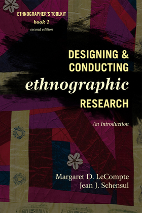 Designing and Conducting Ethnographic Research: An Introduction