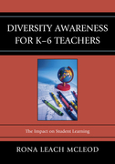 Diversity Awareness for K-6 Teachers: The Impact on Student Learning