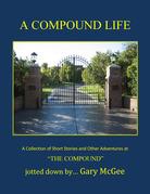 A Compound Life